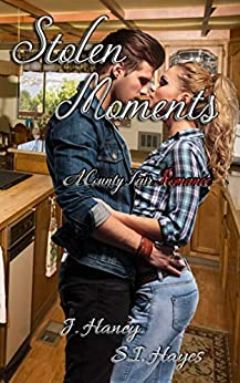Stolen Moments (A County Fair Romance Book 2) by [S.I. Hayes, J. Haney]