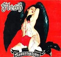 Resurrection by FLESH (2007-07-17)