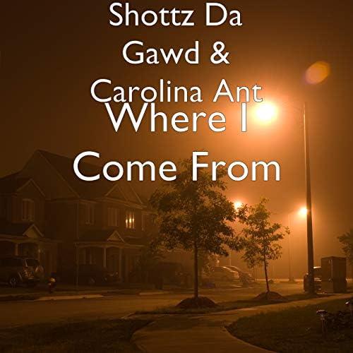 Shottz Da Gawd & Carolina Ant