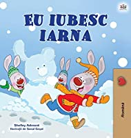 I Love Winter (Romanian Children's Book)