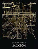 2021 Planner Jackson: Weekly - Dated With To Do Notes And Inspirational Quotes - Jackson - Michigan (City Map Calendar Diary Book 2021)