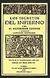 LOS SECRETOS DEL INFIERNO: Osea el Emperador Lucifer y su ministro Lucífugo Rofocale