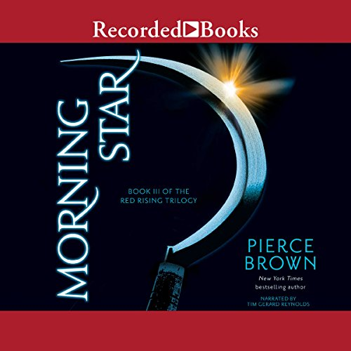 Morning Star     Book III of the Red Rising Trilogy              By:                                                                                                                                 Pierce Brown                               Narrated by:                                                                                                                                 Tim Gerard Reynolds                      Length: 21 hrs and 50 mins     1,377 ratings     Overall 4.8