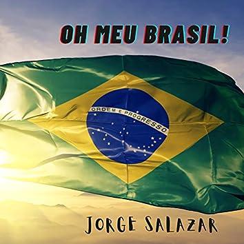 Oh Meu Brasil!