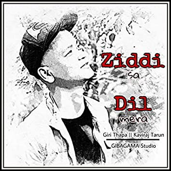 Ziddi Sa Dil Mera