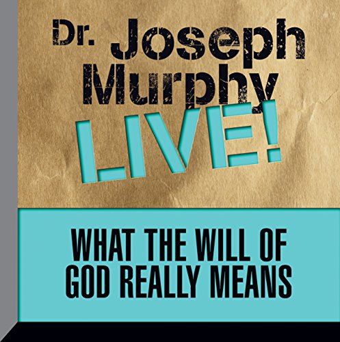 What the Will of God Really Means Audiobook By Dr. Joseph Murphy cover art
