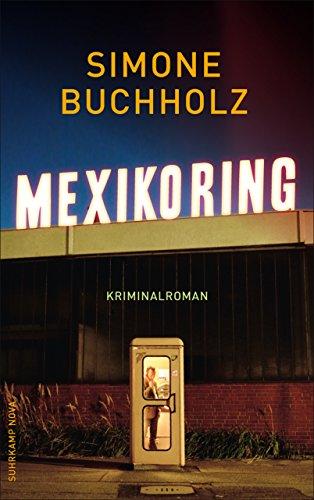 Mexikoring: Kriminalroman (Chastity-Riley-Serie 8)