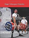 Powerlifting: Guía Completa