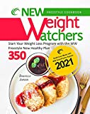 New Weight Watchers Freestyle Cookbook 2021: Start Your Weight Loss Program with the WW Freestyle New Healthy Plan 350   Delicious Meals with WW SmartPoints System 2021