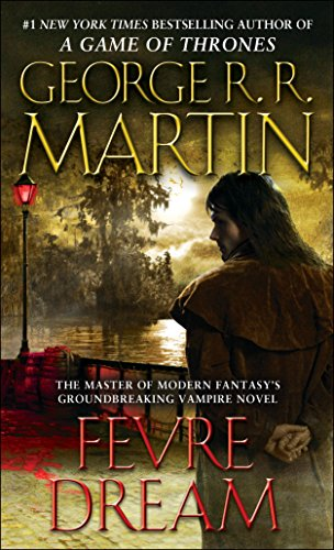 Fevre Dream: A Novel (English Edition)