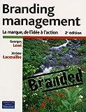 Branding management - La marque, de l'idée à l'action