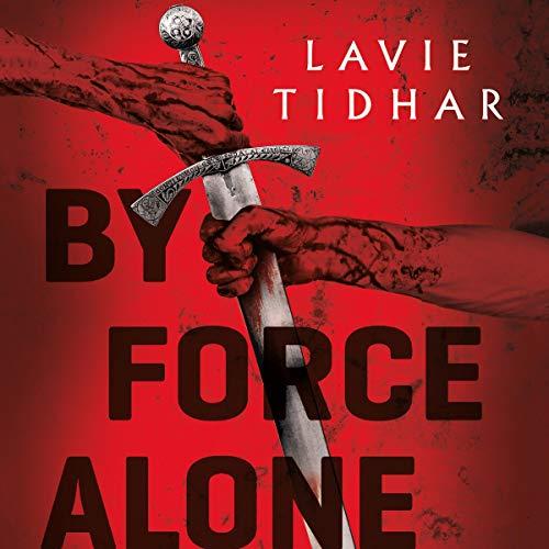 Page de couverture de By Force Alone