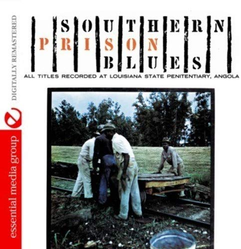 Southern Prison Blues (Digitally Remastered)