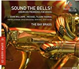 Sound the Bells! American Premieres for Brass