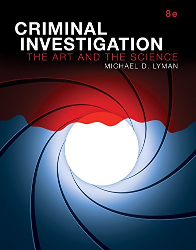 Criminal Investigation: The Art and the Science (2-downloads)