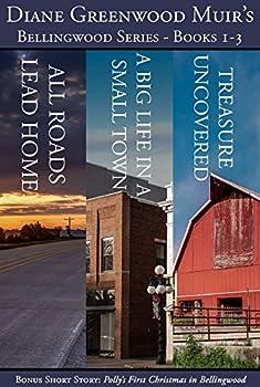 Bellingwood Boxed Set: Books 1-3 Kindle eBook