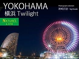 [神崎 洋治]のYOKOHAMA Twilight  ~横浜ミニ写真集~ NATURE's Sanctuary