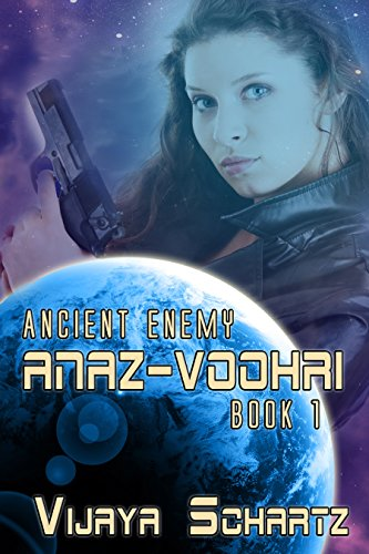 Book: Ancient Enemy Book One - Anaz-Voohri by Vijaya Schartz
