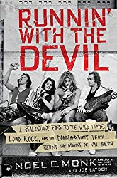 small Run With the Devil: Backstage Pass to the Wild Times, Loud Rock And Down And Dirty… Run Behind the Scenes