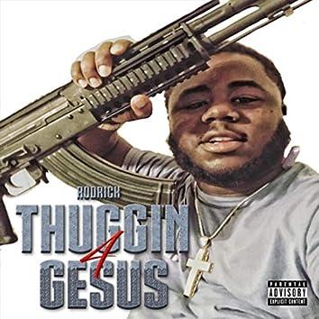 Thuggin4gesus