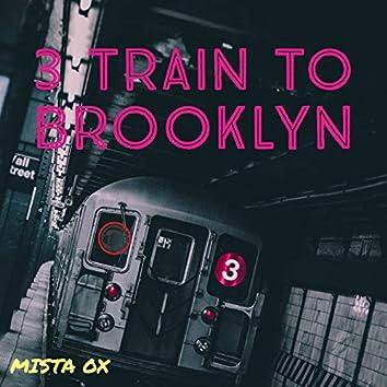 3 Train to Brooklyn