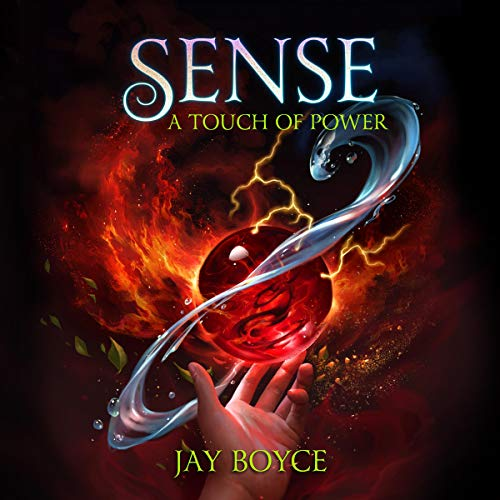 Sense (A Fantasy LitRPG Saga): A Touch of Power, Book 3