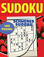 Das Must Have Sudoku Raetselbuch: Schweres Sudoku