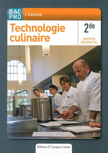 Technologie culinaire 2e Bac Pro Cuisine