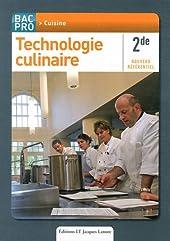 Technologie culinaire 2e Bac Pro Cuisine - Nouveau référentiel de Stéphane Bonnard