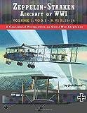 """Zeppelin-Staaken Aircraft of WWI: Volume 1: VGO.I €"""" R.VI R.29/16 (Great War Aviation Centennial Series)"""