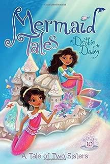 A Tale of Two Sisters (Mermaid Tales)