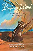 Brambleheart #2: Bayberry Island: An Adventure About Friendship and the Journey Home (Brambleheart, 2)
