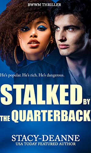 Stalked By The Quarterback by Stacy-Deanne ebook deal
