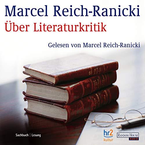 Über Literaturkritik                   Autor:                                                                                                                                 Marcel Reich-Ranicki                               Sprecher:                                                                                                                                 Marcel Reich-Ranicki                      Spieldauer: 1 Std. und 40 Min.     7 Bewertungen     Gesamt 4,4