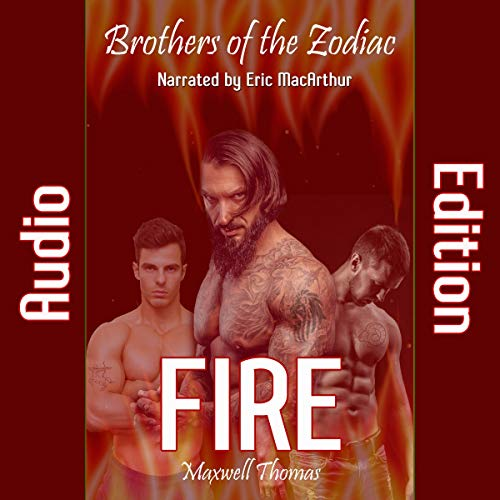 Fire: Brothers of the Zodiac audiobook cover art