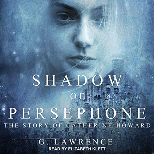 Shadow of Persephone Audiobook By G. Lawrence cover art