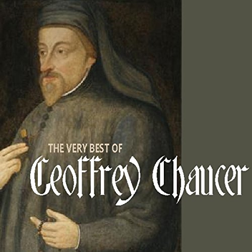 The Very Best of Geoffrey Chaucer audiobook cover art