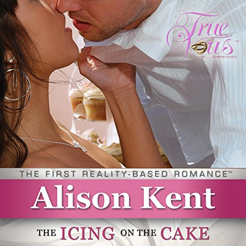 True Vows: The Icing on the Cake                   By:                                                                                                                                 Alison Kent                               Narrated by:                                                                                                                                 Arielle Lipshaw                      Length: 6 hrs and 16 mins     16 ratings     Overall 2.8