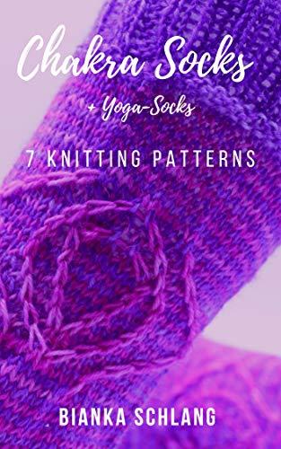 Chakra Socks: + yoga-socks (English Edition)