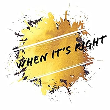 When It's Right (feat. Kensi)