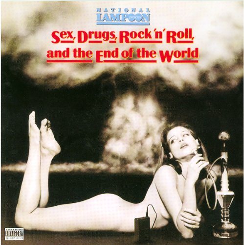 Sex, Drugs, Rock 'n' Roll, and the End of the World cover art
