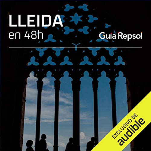 Lleida en 48 horas (Narración en Castellano) [Lleida in 48 Hours]  By  cover art