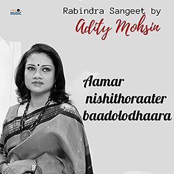 Aamar Nishithoraater Baadolodhaara,