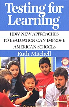 Testing for Learning by [Ruth Mitchell]