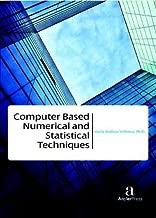Computer Based Numerical and Statistical Techniques [Nov 30, 2016] Velinova, Maria Emilova