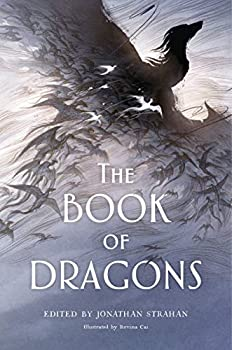 The Book of Dragons: An Anthology Kindle eBook