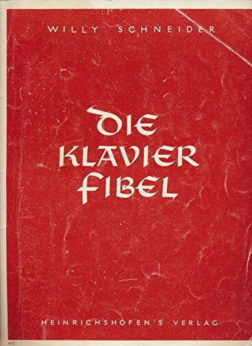 KLAVIERFIBEL - arrangiert für Klavier [Noten / Sheetmusic] Komponist: SCHNEIDER WILLY