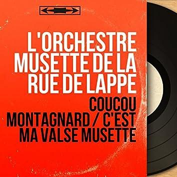 Coucou montagnard / C'est ma valse musette (Mono Version)