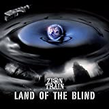 Land of the Blind - Zion Train