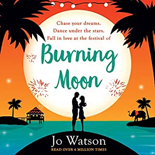 Couverture de Burning Moon: The laugh-out-loud romcom about the adventures of a jilted bride